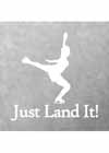"Decal #5 Female Landing Pose ""Just Land It!"" Underneath 6""x4"""