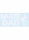 "Decal Window Vinyl ""Skate Dad"" Layback Skater White"