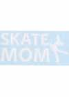 "Decal Window Vinyl ""Skate Mom"" Layback Skater White"